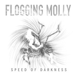 """, Flogging Molly: Cover-Artwork und Tracklist zu """"Speed Of Darkness"""""""