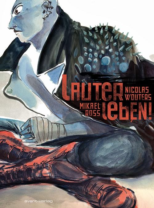 , Buchvorstellung: Lauter Leben! – Comic-Hommage an die Punk- und Hardcore-Szene