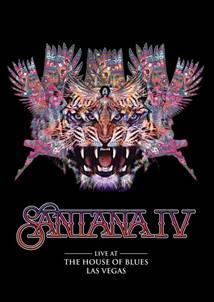 , SANTANA IV DVD News: Live at The House Of Blues, Las Vegas