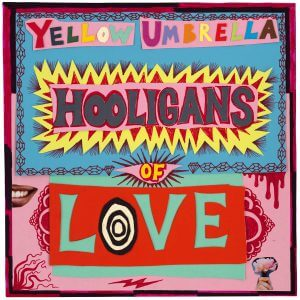 , YELLOW UMBRELLA – Ska-Band mit neuem Album 'HOOLIGANS OF LOVE'