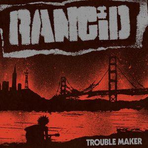 "RANCID: 5 Gratis-Songs zum neuen Album ""Trouble Maker"""