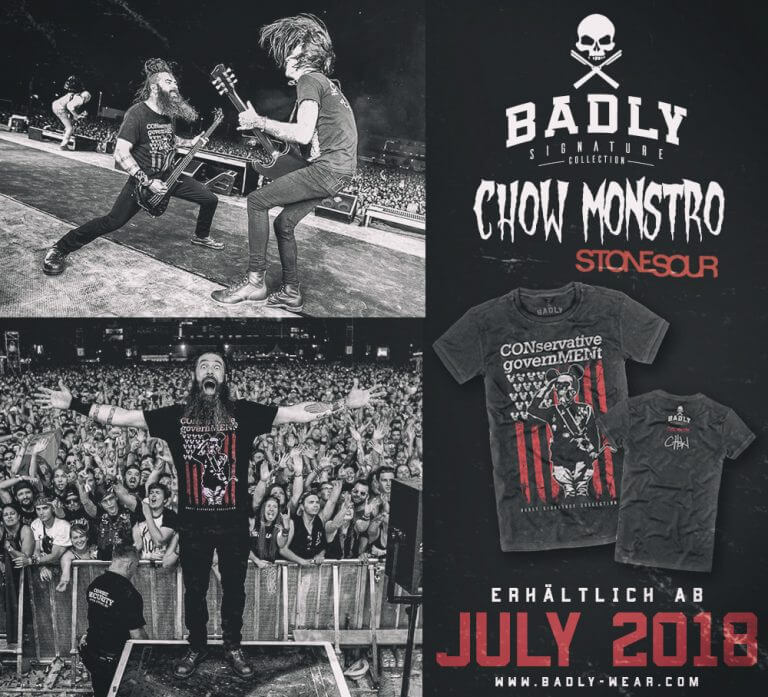 BADLY präsentiert Signature Collection mit CHOW MONSTRO / STONE SOUR
