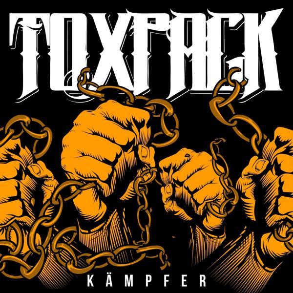"TOXPACK – Album ""Kämpfer"" kommt am 31. Mai!"